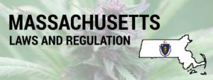 MASSACHUSETTS Laws and Regulations
